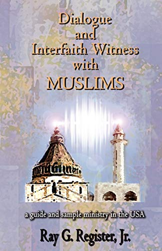 9780979601934: Dialogue and Interfaith Witness with Muslims