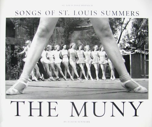 9780979605406: The Muny (Songs of St. Louis Summers)