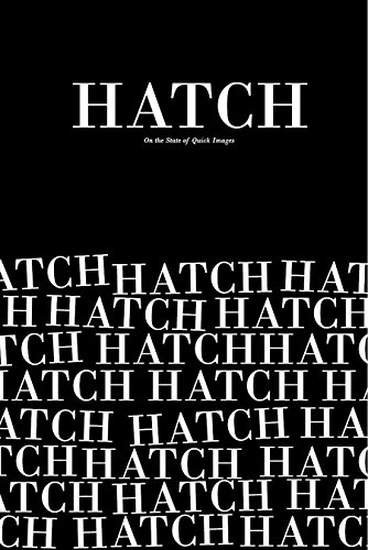 9780979608759: Hatch: On the State of Quick Images