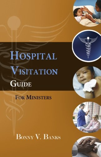 9780979610646: Hospital Visitation Guide For Ministers