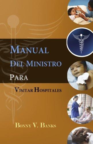 9780979610653: Manual Del Ministro Para Visitar Hospitales (Spanish Edition)