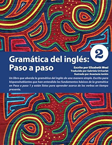 9780979612886: Gramatica del ingles: Paso a paso 2