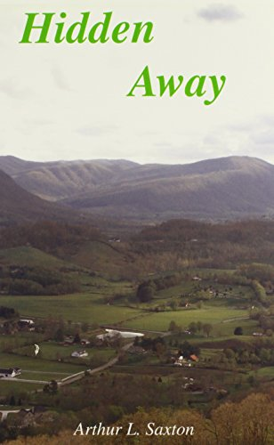 Hidden Away: Arthur L. Saxton