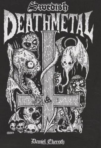 Swedish Death Metal: Ekeroth, Daniel