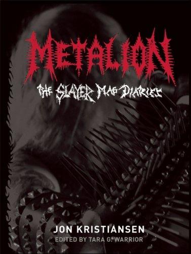9780979616341: Metalion: The Slayer Mag Diaries