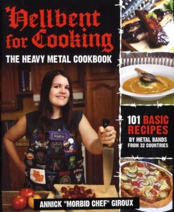 9780979616372: Hellbent for Cooking: The Heavy Metal Cookbook