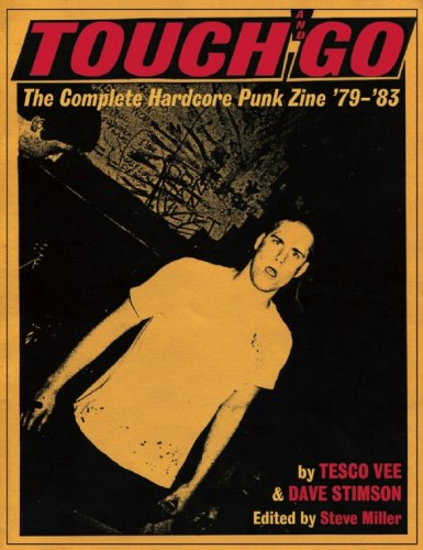 9780979616389: Touch and Go: The Complete Hardcore Punk Zine '79-'83