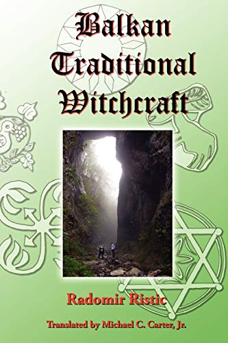 9780979616853: Balkan Traditional Witchcraft