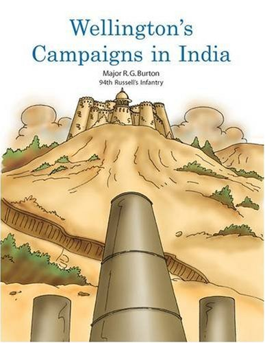 9780979617461: WELLINGTON'S CAMPAIGNS IN INDIA
