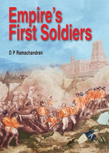 Empire's First Soldiers: Ramachandran, D.P.
