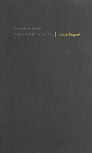 9780979617782: Common Place: The American Motel (Small Press Distribution (All Titles))