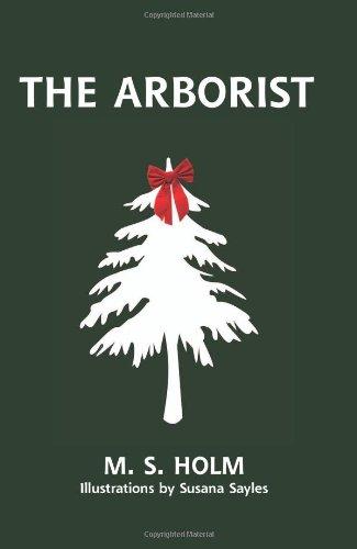 9780979619915: The Arborist