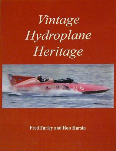9780979620300: Vintage Hydroplane Heritage