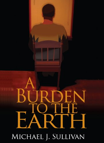 9780979621109: A Burden to the Earth