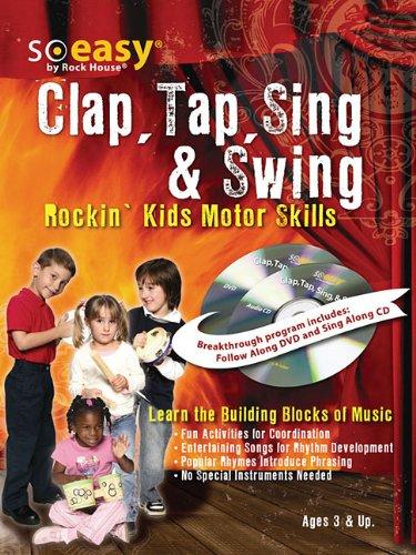 Rock House, Clap, Tap, Sing & Swing Music Development for Kids (So Easy.): McCarthy, John