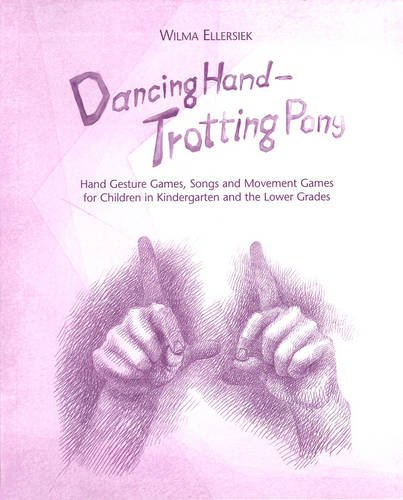 Dancing Hand, Trotting Pony: Hand Gesture Games,