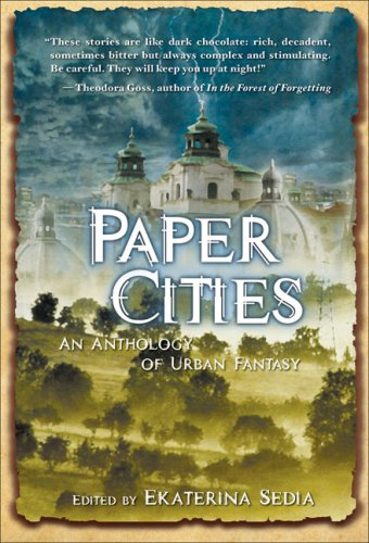 9780979624605: Paper Cities: An Anthology of Urban Fantasy