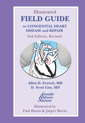 9780979625213: Illustrated Field Guide to Congenital Heart Disease and Repair: Large Format