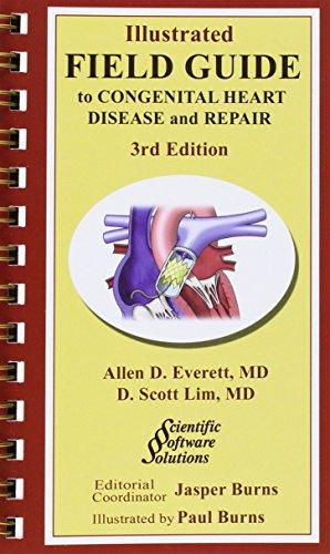 9780979625244: Illustrated Field Guide to Congenital Heart Disease and Repair