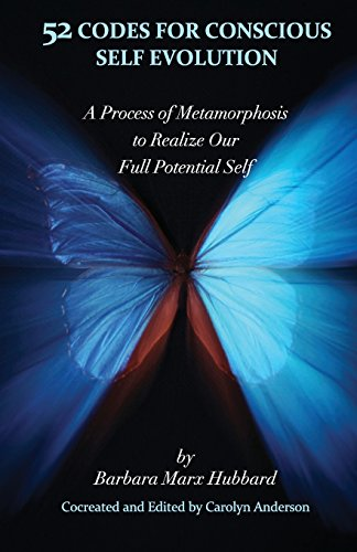 9780979625909: 52 Codes for Conscious Self Evolution: A Process of Metamorphosis to Realize Our Full Potential Self