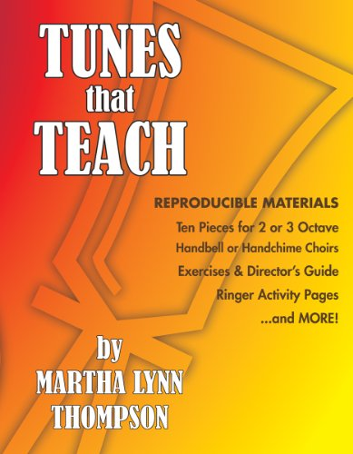 9780979628009: Tunes That Teach Ten Pieces for for 2 or 3 Octave Handbell or Handchime Choirs (Reproducible Materials)