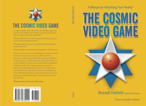 9780979630002: The Cosmic Video Game, A Manual For Rebuilding Your Reality