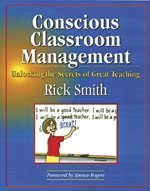 9780979635502: Conscious Classroom Management: Unlocking the Secrets of Great Teaching
