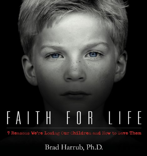 9780979635632: Faith For Life- 7 Reasons We're Losing Our Children and How to Save Them