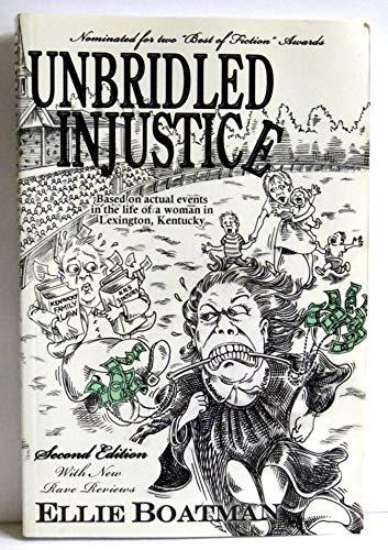 9780979635908: Unbridled Injustice