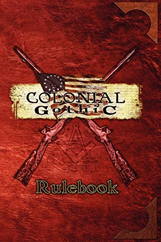 9780979636103: Colonial Gothic: Rulebook