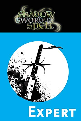 9780979636196: Shadow, Sword & Spell: Expert (RGG3001)