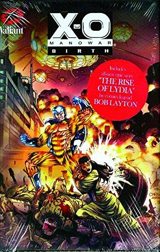 9780979640919: X-O Manowar: Birth