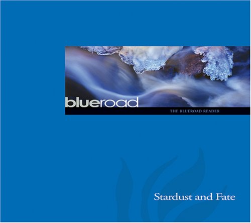 Stardust and Fate: The Blueroad Reader (Blueroad: Freya Manfred, Robert