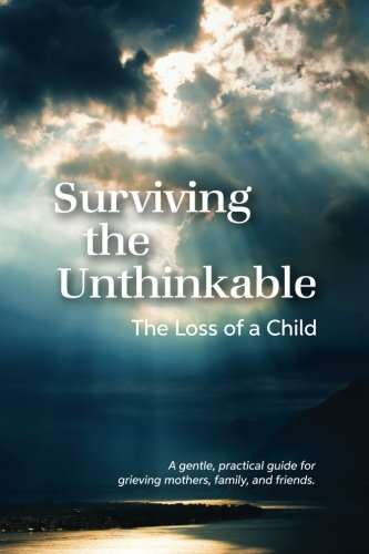 Surviving the Unthinkable: The Loss of a: Meisenhelder, Janice Bell