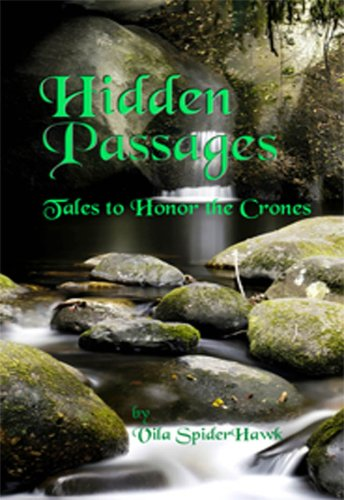 9780979654565: Hidden Passages: Tales to Honor the Crones