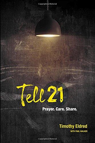 9780979655159: Tell21: Prayer. Care. Share.