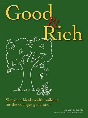 9780979658662: Good & Rich: Simple, Ethical Wealth Building for the Younger Generation