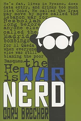 War Nerd: Brecher, Gary