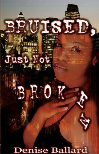 9780979664328: Bruised, Just Not Broken