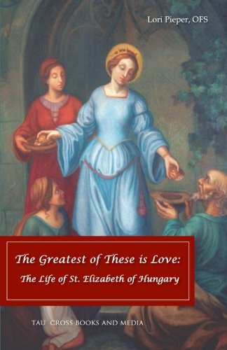 The Greatest of These Is Love: The: Pieper Ofs, Lori