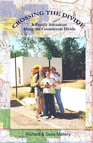 9780979669620: Crossing the Divide: A Family Adventure Along the Continental Divide