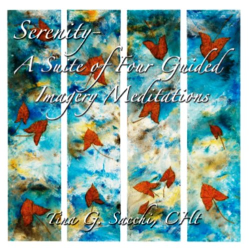9780979670213: Serenity: A Suite of Four Guided Imagery Meditations - A Meditation CD