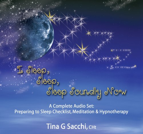 9780979670251: I Sleep, Sleep, Sleep Soundly Now: A Complete Audio Set: Preparing to Sleep Checklist, Meditation, & Hypnotherapy/Hypnosis