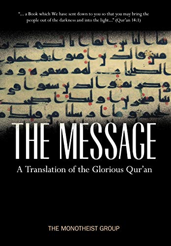 9780979671524: The Message - A Translation of the Glorious Qur'an
