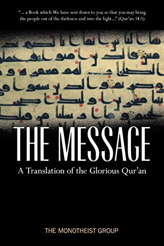 9780979671548: The Message - A Translation of the Glorious Qur'an
