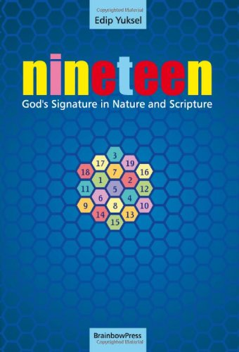 9780979671593: 19 NINETEEN: God's Signature in Nature and Scripture