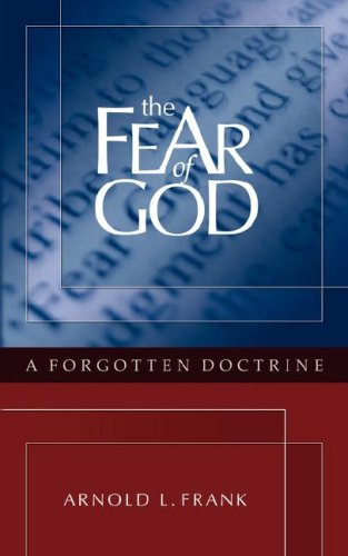 9780979673610: The Fear of God: A Forgotten Doctrine