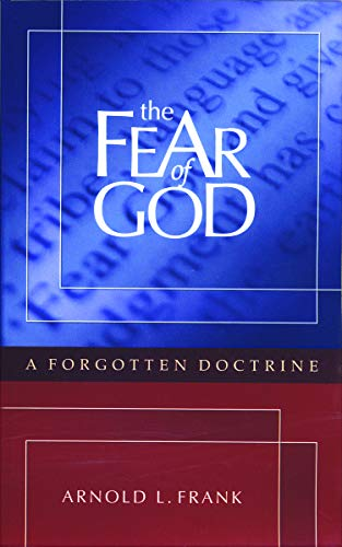 9780979673658: The Fear of God: A Forgotten Doctrine