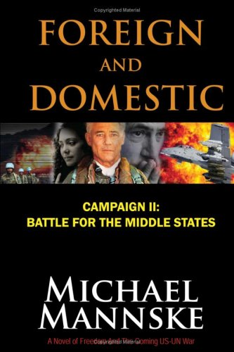 Foreign and Domestic : Campaign !! - Battle for the Middle States: Mannske, Michael