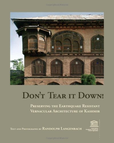 9780979680717: Don't Tear It Down!: Preserving the Earthquake Resistant Vernacular Architecture of Kashmir